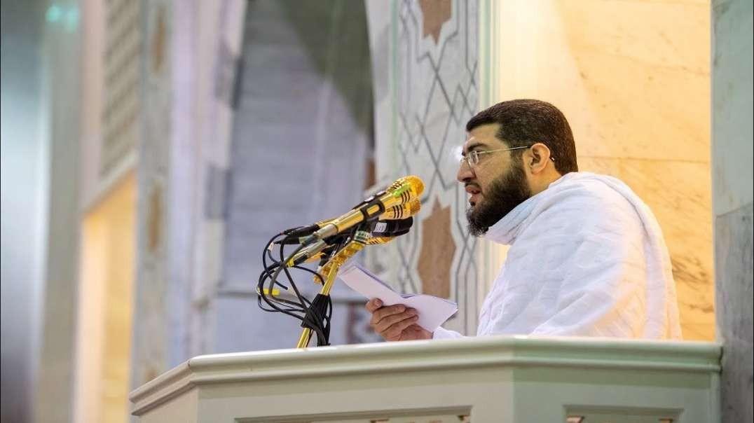 Hajj 2021 Sermon - Sheikh Bandar Baleela - 19 JULY 2021